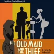The Old Maid and The Thief.